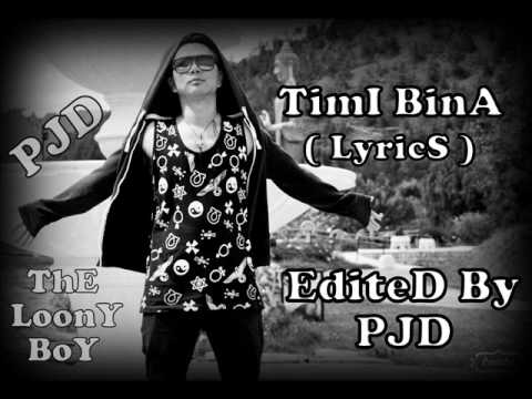 Timi bina nepali song lyrics by pjd