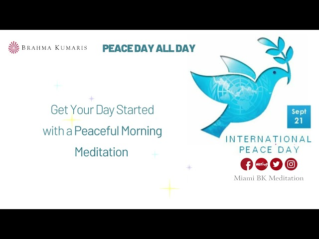 9 am Meditation - Peace Day All Day