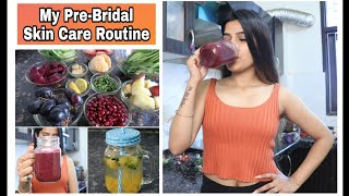 My PRE - BRIDAL Skin Care Routine | Healthy & Glowing skin Super Style Tips
