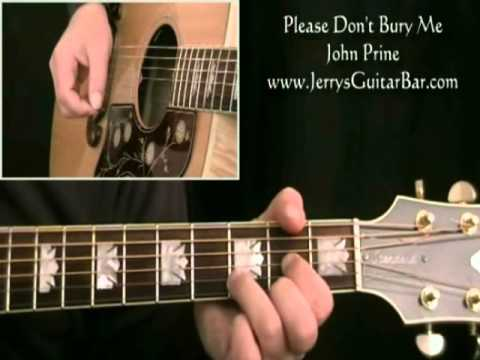 How To Play John Prine Please Dont Bury Me Preview Only Youtube