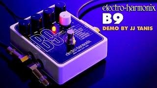ELECTRO-HARMONIX B9 DEMO