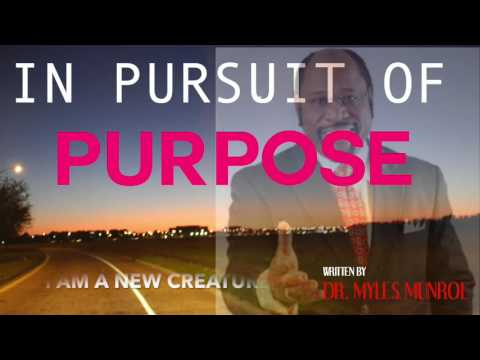 IN PURSUIT OF PURPOSE CHAPTER 1