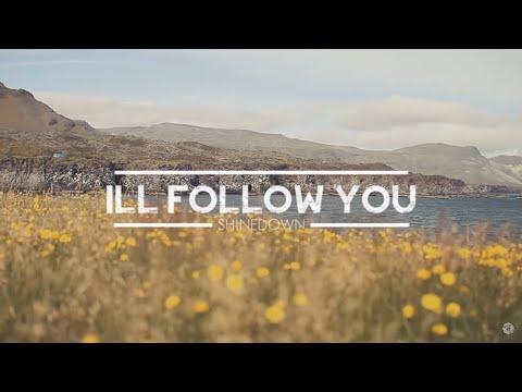 Shinedown - I'll Follow You Lyrics