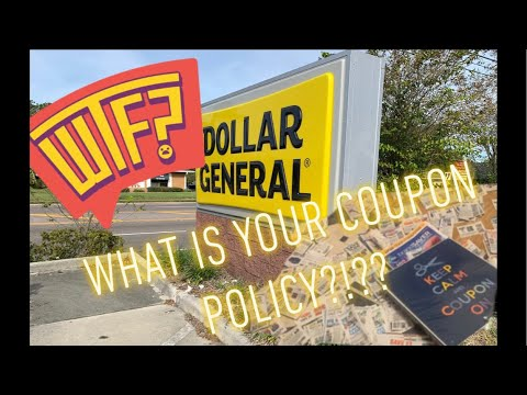 Dollar General, WHAT IS YOUR COUPON POLICY?! • Live Chat!