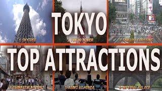 Tokyo Top Attractions -2016 4K