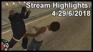 Stream Highlights: 4-29/6/2018