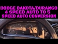 Dodge Dakota/Durango/Ram 1500 Automatic 4 To 5 Speed Upgrade Conversion