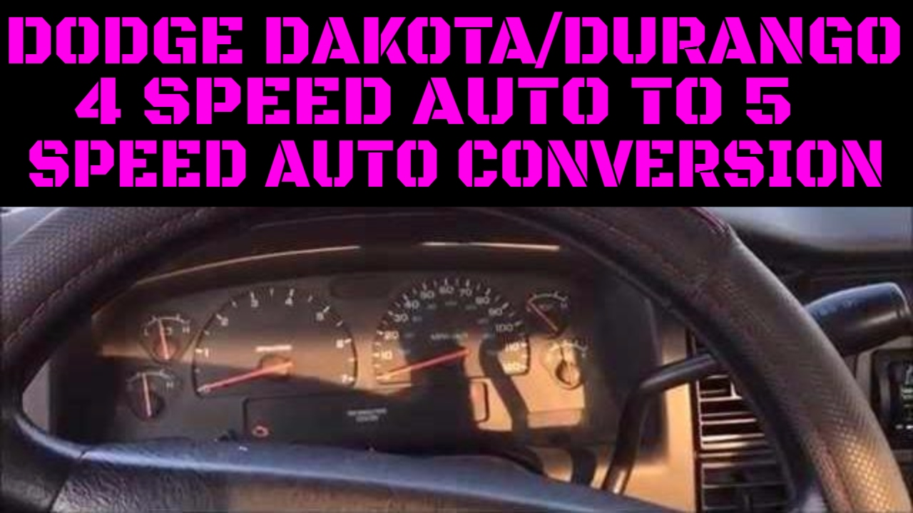 Dodge Dakota/Durango 4 To 5 Speed Automatic Upgrade ...