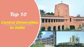 Top 10 Central Universities in India