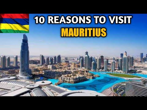10 Reasons To Visit Mauritius in 2021