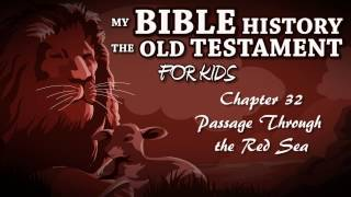 My Bible History The Old Testament Chapter 32   Passage Through the Red Sea