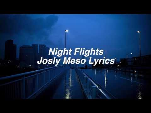 Night Flights || Josly Meso Lyrics