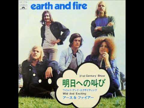 アース&ファイアーEarth & Fire/明日への叫び21st Century Show ...