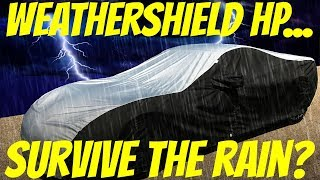 Covercraft WeatherShield HP Car Cover - How water resistant is it?  Crazy results!