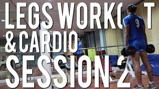 LEGS WORKOUT & 2ND CARDIO SESS OF THE WEEK | SAIF