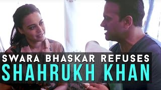 Swara Bhaskar confesses to refusing a role oppo...