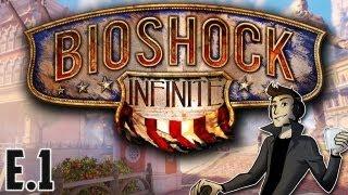 Bioshock Infinite {EP.1} - Devils Kiss!