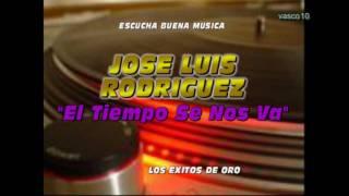 El Tiempo Se Nos Va (JOSE LUIS RODRIGUEZ)