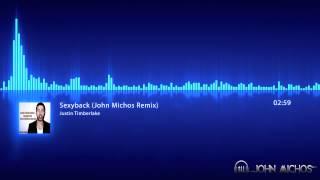 Justin Timberlake - Sexyback (John Michos Remix)
