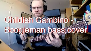 Childish Gambino - Boogieman bass cover