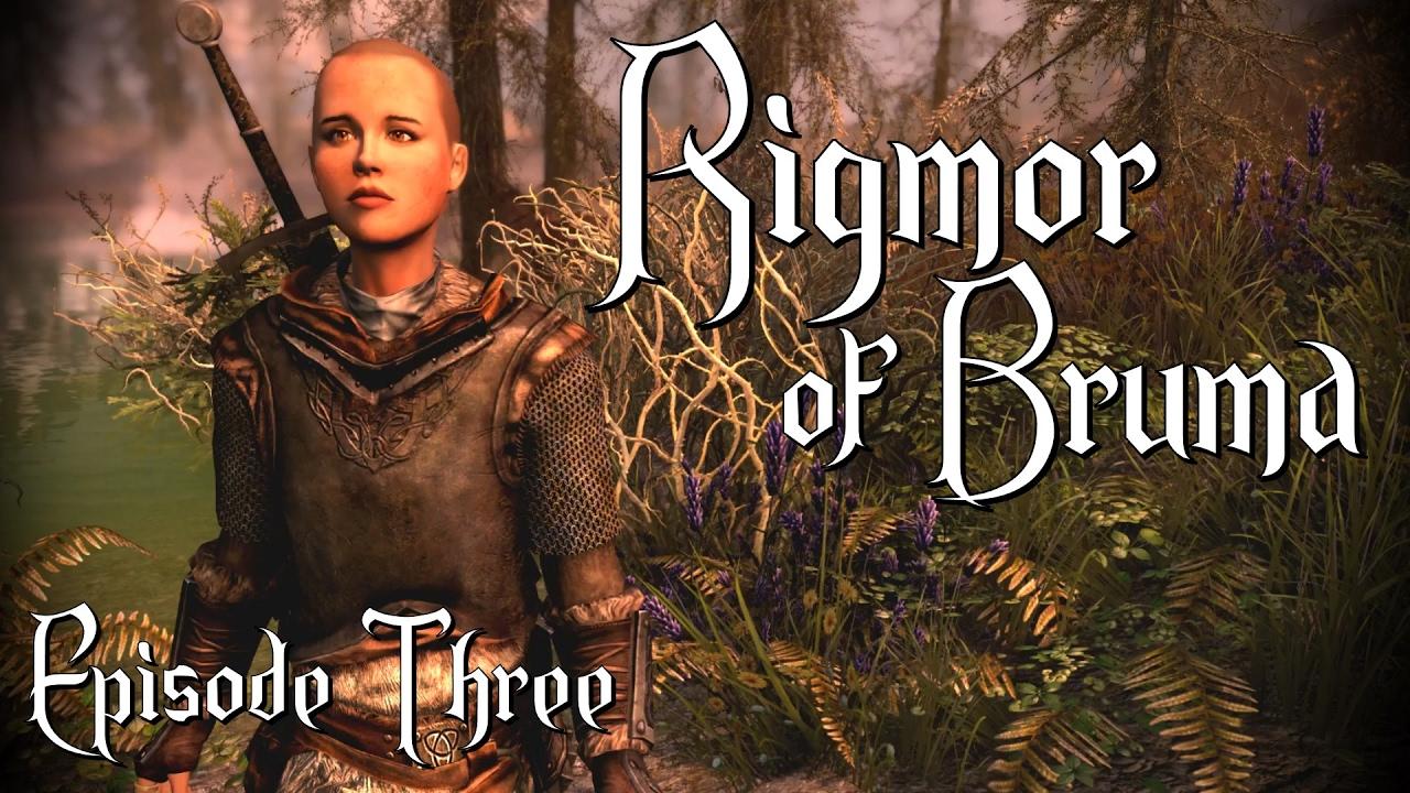 Let's Play Rigmor of Bruma #3 - Skyrim Quest Mod -