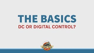 The Basics: DC or DCC?