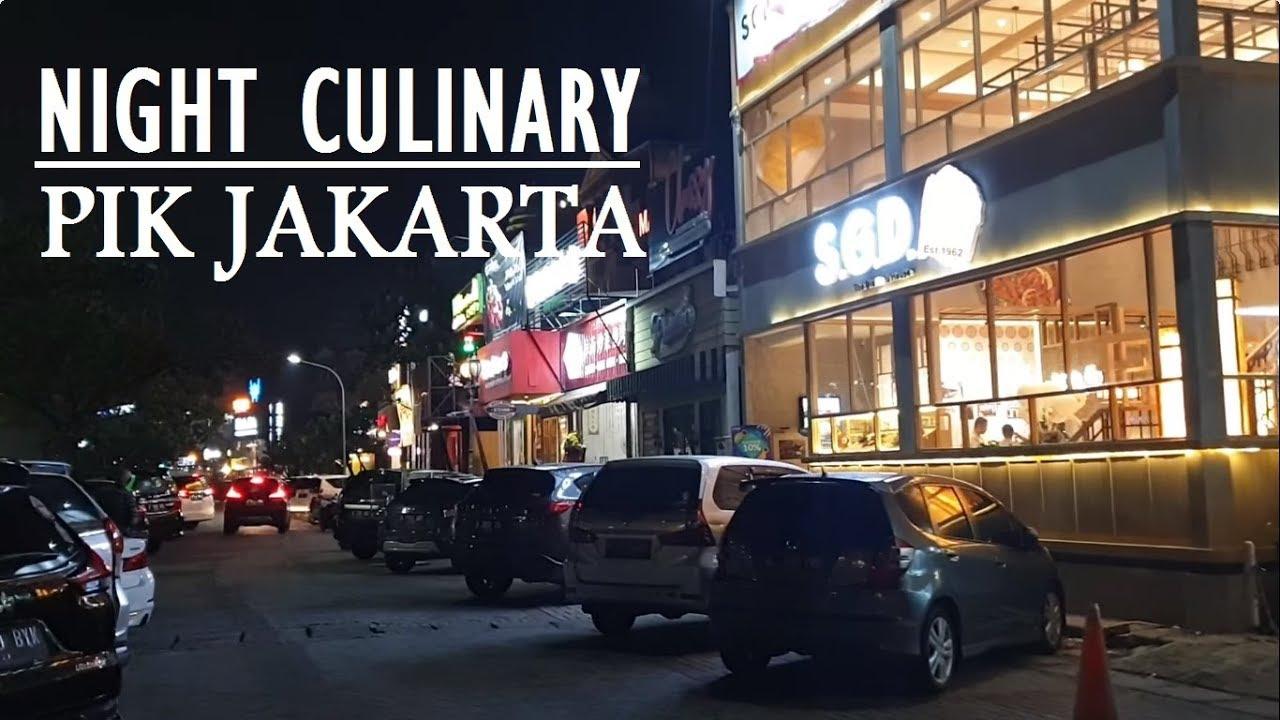 Walking Around Pik Wisata Kuliner Malam Pantai Indah Kapuk