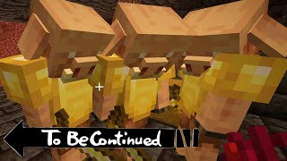 To Be Continued in Minecraft By Scooby & We'll be right back edition