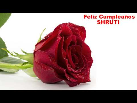 Shruti - flowers - Happy Birthday