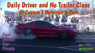 Daily Driver and No Trailer at Custom T Motorsports Park ( Colonial Beach Dragway )