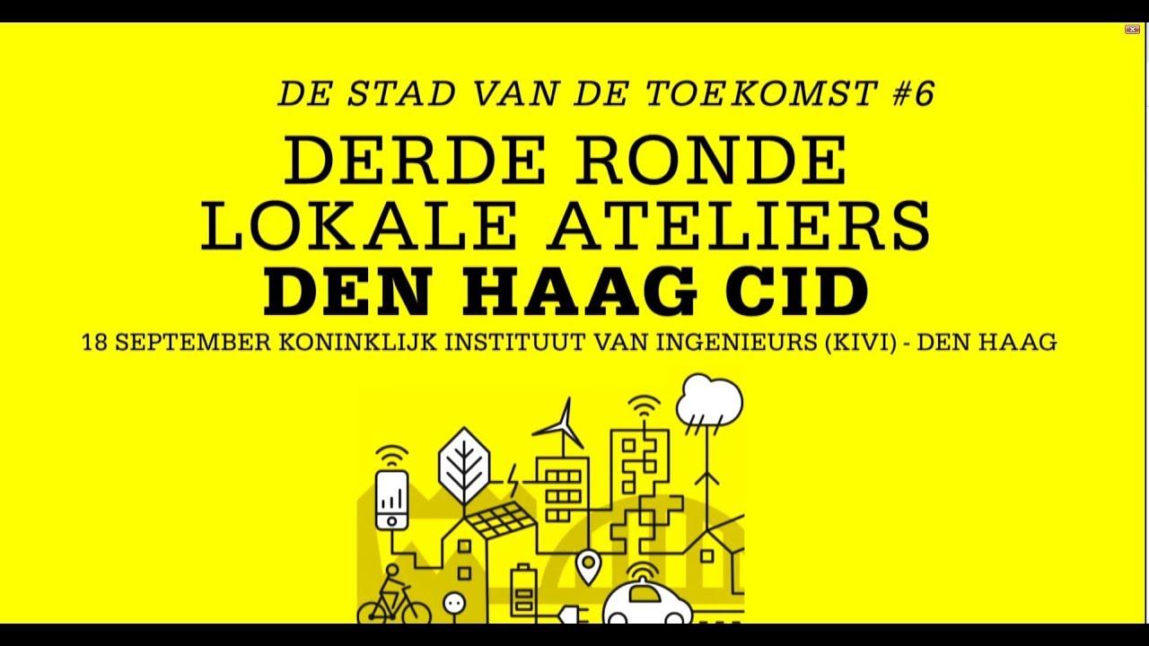Kivi Den Haag.6 Stad Van De Toekomst Lokale Atelier Den Haag Youtube