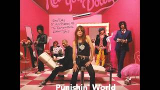 Watch New York Dolls Punishing World video