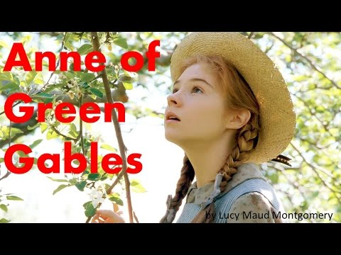 Learn English Through Story - Anne of Green Gables by Lucy Maud Montgomery - Elementary
