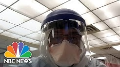'The Battle Continues:' Medical Workers Warn About Continued COVID-19 Danger | NBC News NOW