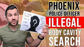Phoenix Police Officer Timaree Murphy Illegal Body Cavity Search