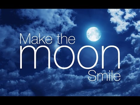 Make the Moon Smile - The Why and How of Environmental Conservation