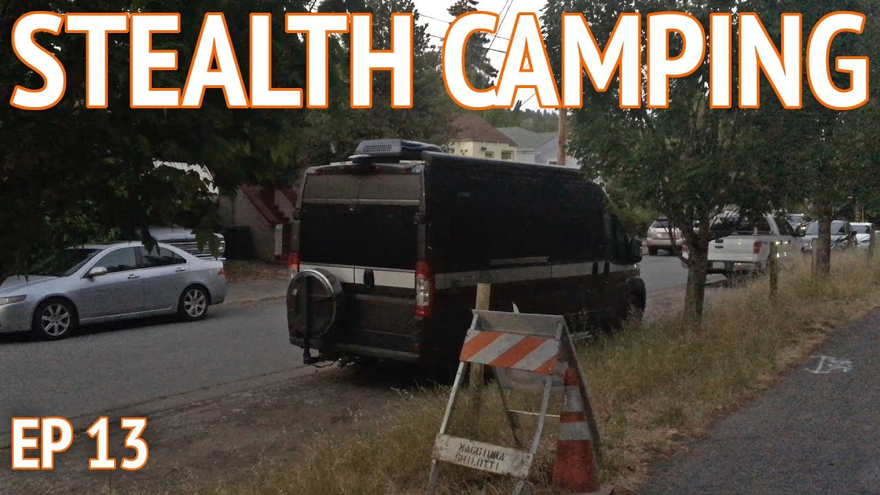 Stealth Camping in the City | Camper Van Life S1:E13 #1