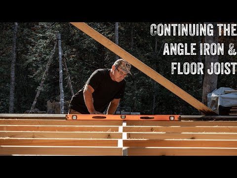 S2 EP50 | OFF GRID TIMBER FRAME | CONTINUING ANGLE IRON & FLOOR JOIST