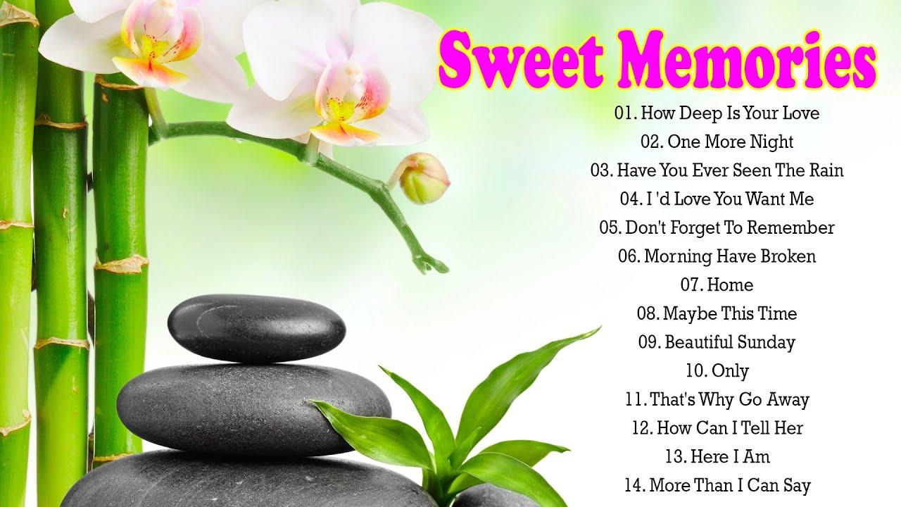 Sweet Memories Love Songs 70's 80's 90's