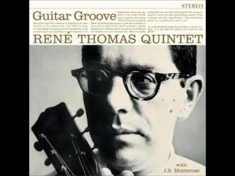 René Thomas  - Guitar Groove ( Full Album )