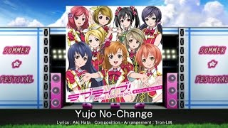 Love Live! School Idol Festival - Yujo No-Change (Expert) Playthrough [iOS]