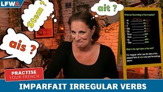 Practise your French Imparfait Irregular Verbs