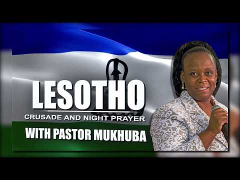 LESOTHO CRUSADE AND NIGHT PRAYER with Pastor Mukhuba