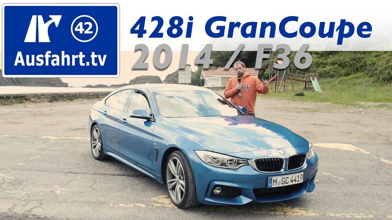2014 Bmw 428i Gran Coupé F36 Test Review German Fahrbericht Der Probefahrt Youtube