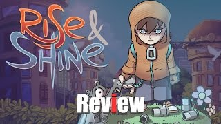 Rise & Shine Review - Wake Up and Play The Awesome
