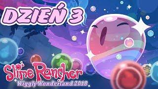 Slime Rancher - EVENT WIGGLY WONDERLAND 2018 - DZIEŃ 3