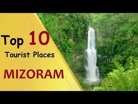 """MIZORAM"" Top 10 Tourist Places | Mizoram Tourism"