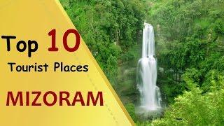MIZORAM Top 10 Tourist Places Mizoram Tourism