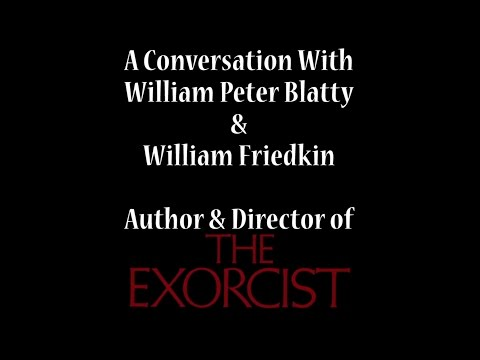 The Exorcist (1973)-AConversation With William Peter Blatty & William Friedkin