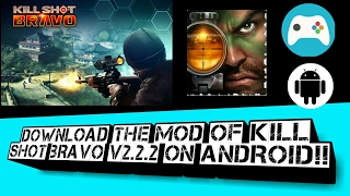 Download And Install The Mod Of Kill Shot Bravo V2.2.2 On Any Android Device!!
